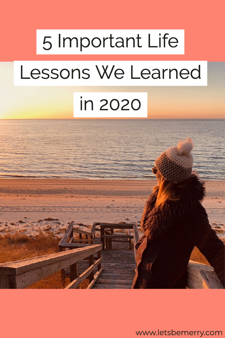 20 Important Life Lessons We Learned in 20   Let's Be Merry